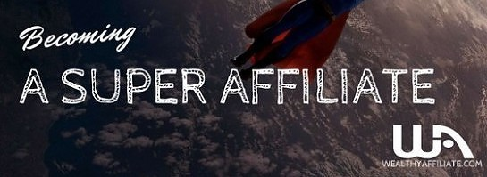 Super Wealthy Affiliate