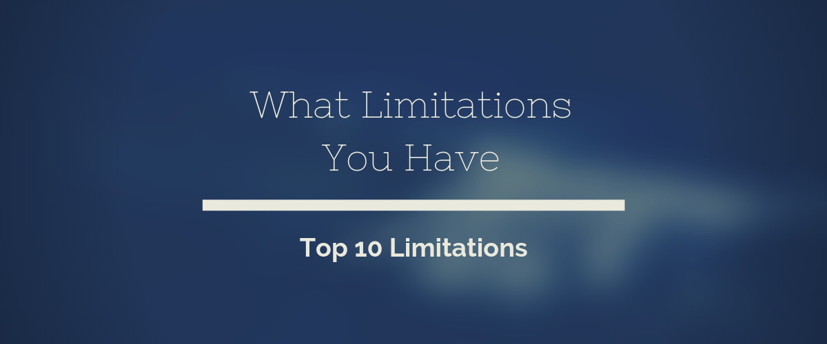 Top 10 Limitations