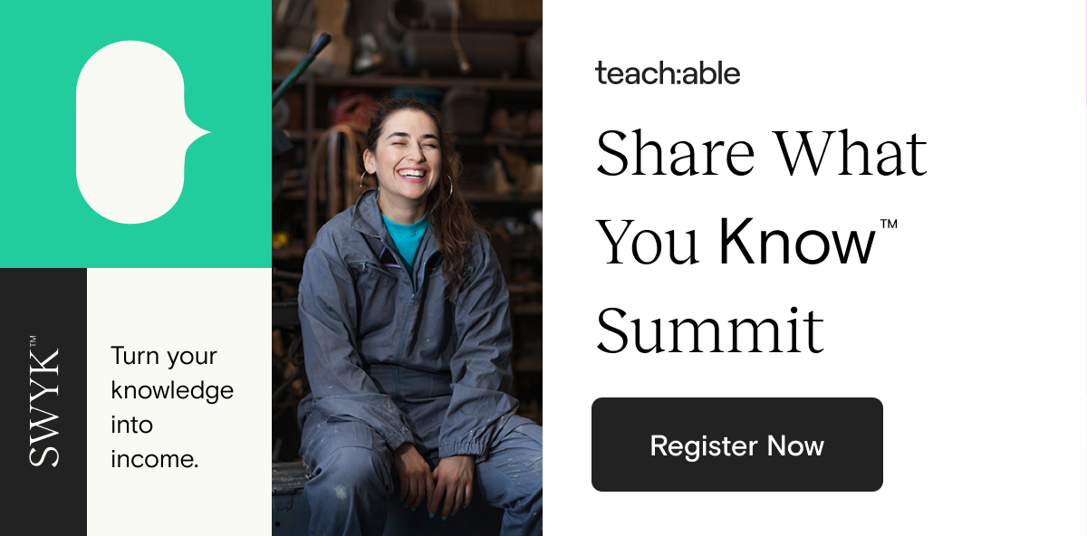 Teachable Share What You Know Summit 2020