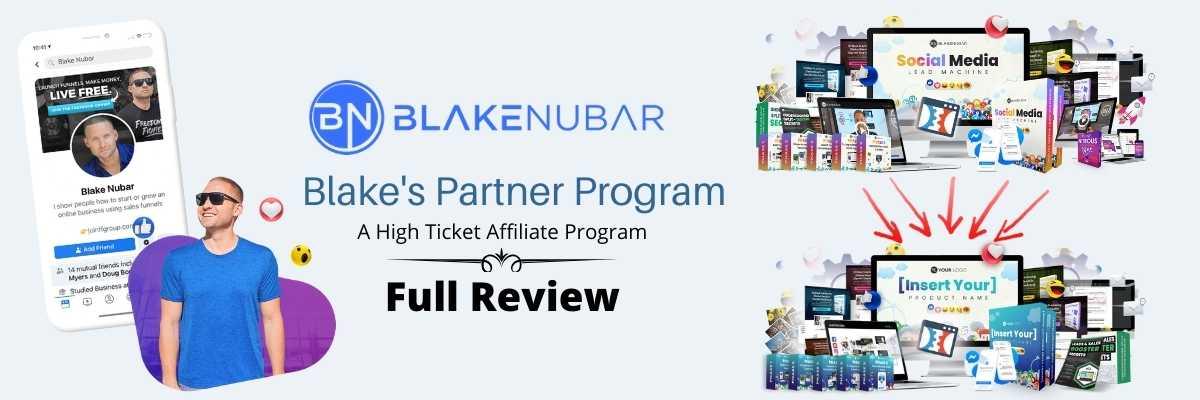 Blake Nubar Partner Program Full Review