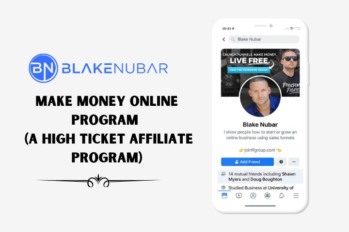 Make Money Online Program – Blake Nubar Partner Program (A High Ticket Affiliate Program)