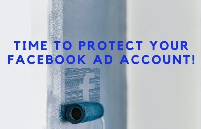 Are you having an issue with your Facebook Ad Account? You need to Protect Your Ad Account now.