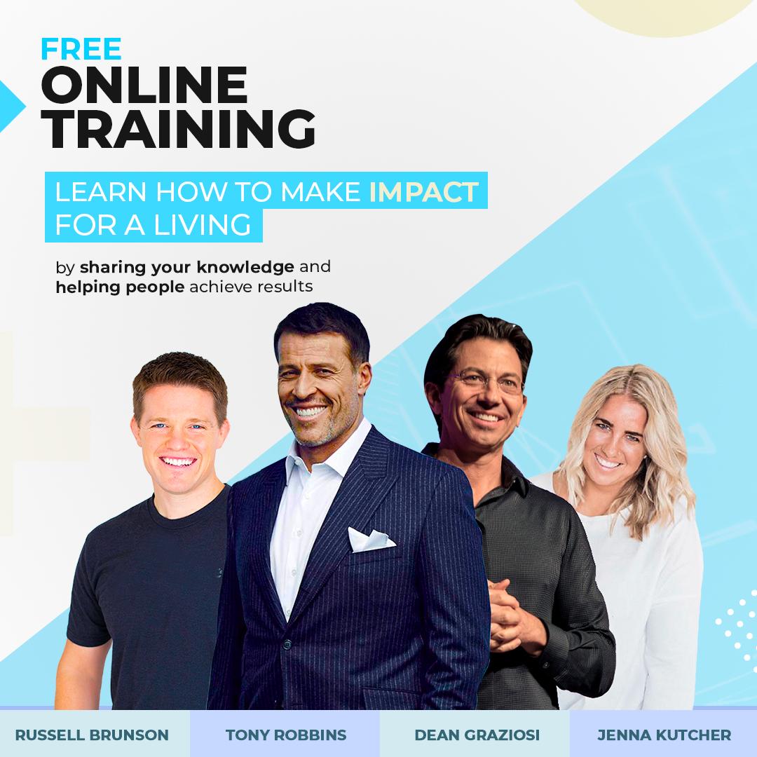 Tony Robbins - Dean Graziosi - Russell Brunson - Jenna Kutcher - online training