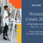 Teachable Online Summit – Women Create 2021