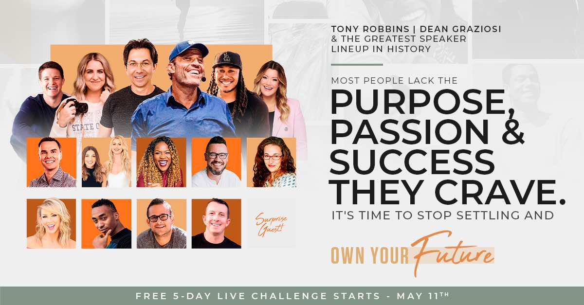 Own Your Future Challenge 2021 Tony Robbins and Dean Graziosi most people lack_1200x627