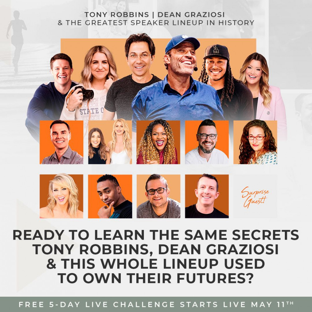 Own Your Future Challenge with Tony Robbins and Dean Graziosi